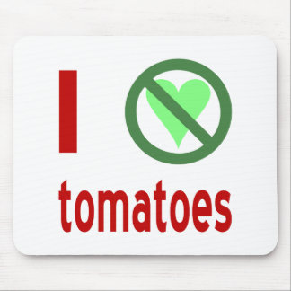 I Hate Tomatoes Mouse Pad