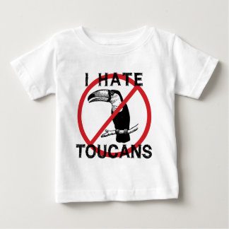 I Hate Toucans Baby T-Shirt