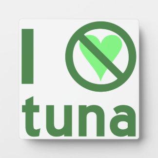 I Hate Tuna Photo Plaque