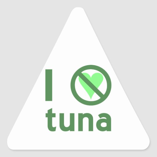 I Hate Tuna Triangle Sticker