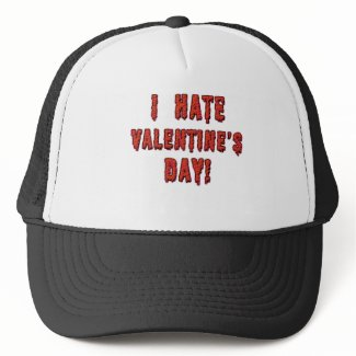 I Hate Valentine's Day hat