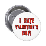 I Hate Valentine's Day Buttons