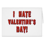 I Hate Valentine's Day Greeting Cards