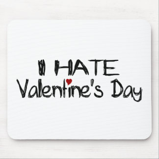 I Hate Valentine'S Day Mouse Pad