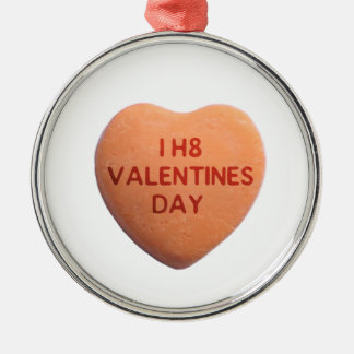 I Hate Valentines Day Orange Candy Heart Metal Ornament