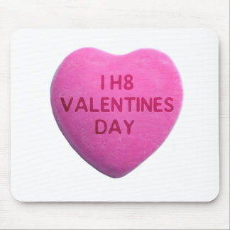 I Hate Valentines Day Pink Candy Heart Mouse Pad