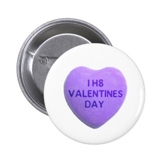 I Hate Valentines Day Purple Candy Heart Button