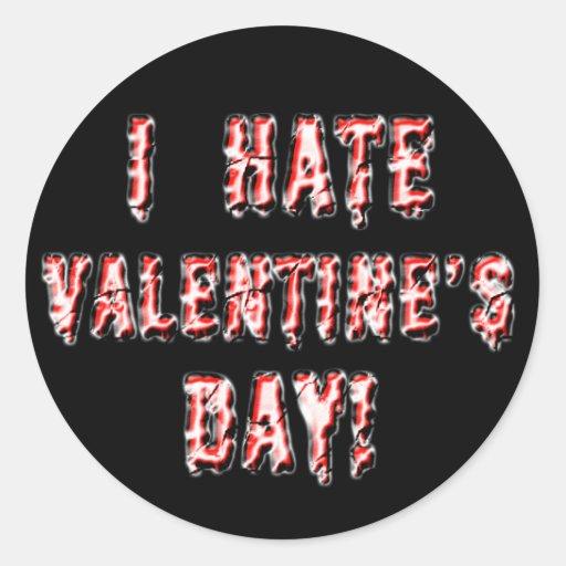 I Hate Valentine's Day Round Stickers