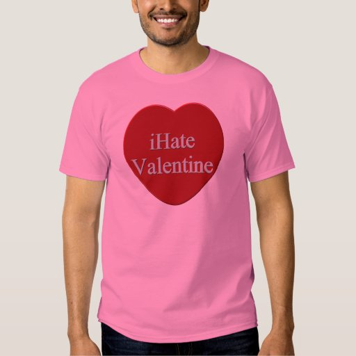 I Hate Valentines Day T-shirts and Gifts
