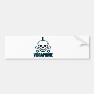 I Hate Vibraphone. Car Bumper Sticker
