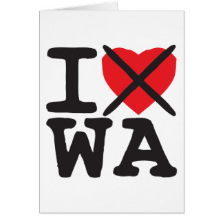 I Hate WA - Washington Card