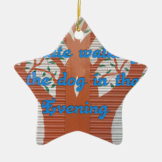I hate walking the dog in the evening. Double-Sided star ceramic christmas ornament