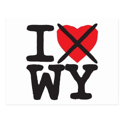 I Hate WY - Wyoming Postcard