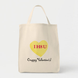I Hate You and Valentine's Day Too Tote Bag