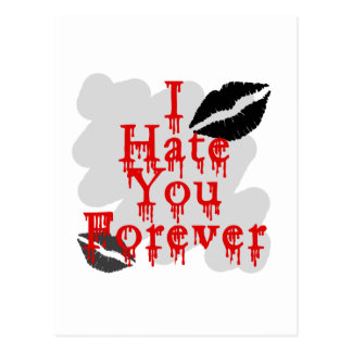 I Hate You Forever Postcard