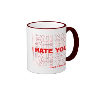 I Hate You Funny Mugs