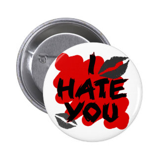 i hate you pinback button