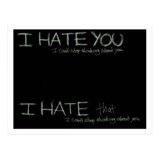 I Hate You... Post Card