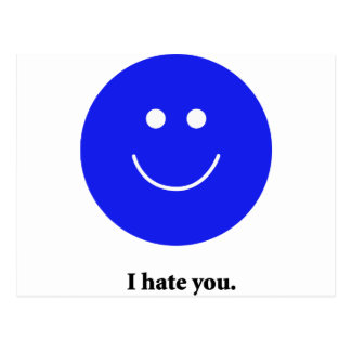 I Hate You Postcard