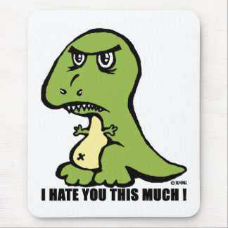 I hate you this much! mouse pad