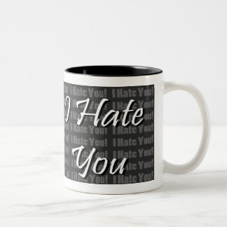 I Hate You Two-Tone Coffee Mug