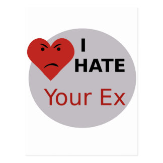I Hate Your Ex Postcard
