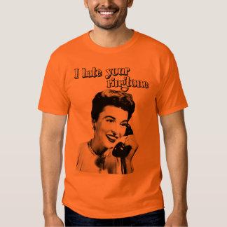 I hate your ringtone t-shirt