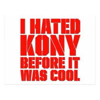I Hated Kony Before It Was Cool Postcard