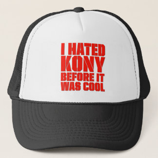 I Hated Kony Before It Was Cool Trucker Hat