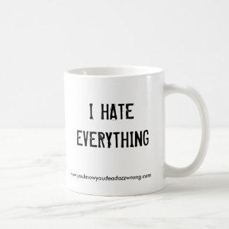 I HATEEVERYTHING, www.youknowyoudeadazzwrong.com Mug