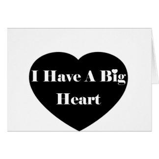 I Have A Big Heart Card