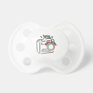 I Have A Big Lens Pacifier
