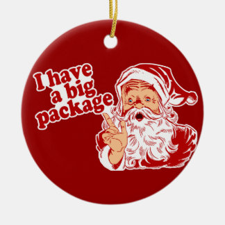 I Have A Big Package Santa Double-Sided Ceramic Round Christmas Ornament