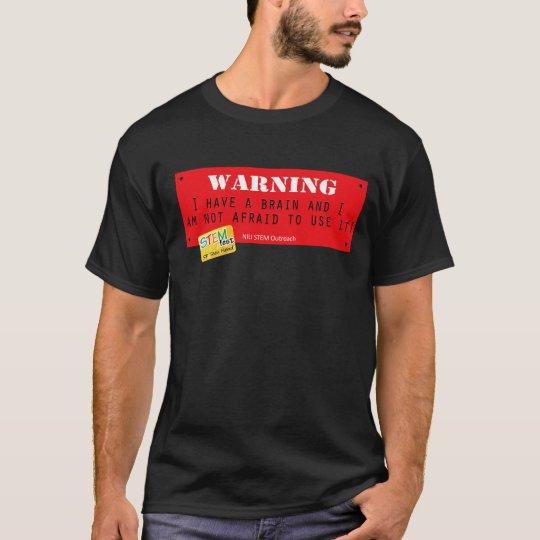 I Have a Brain T-Shirt