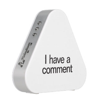 i have a comment.ai speaker