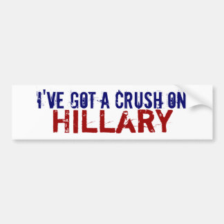 I Have a Crush on Hillary Bumper Sticker