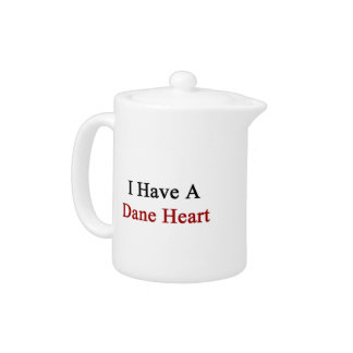 I Have A Dane Heart