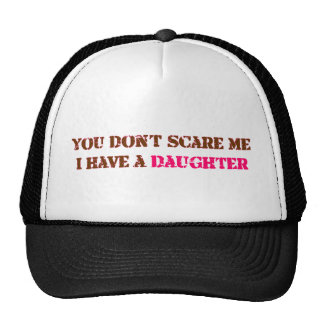 i have a daughter trucker hat