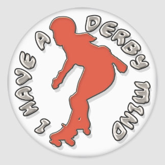 I Have A Derby Mind Classic Round Sticker