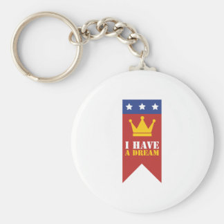I Have A Dream Keychain
