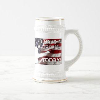 I Have a Dream Today! Mug