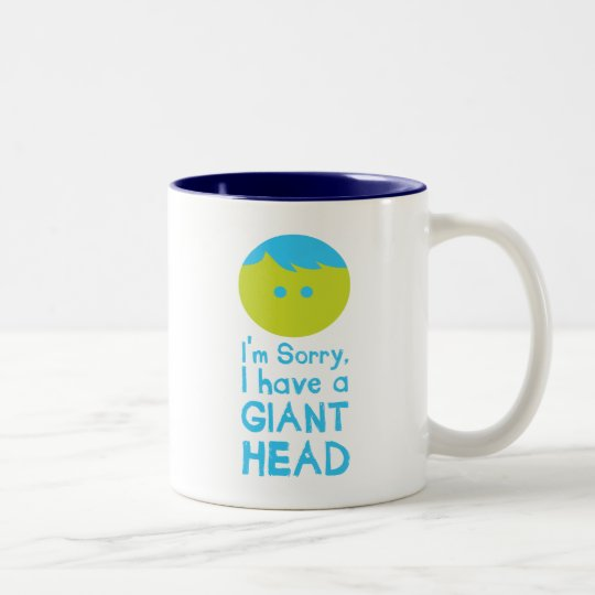 I Have a Giant Head Two-Tone Coffee Mug