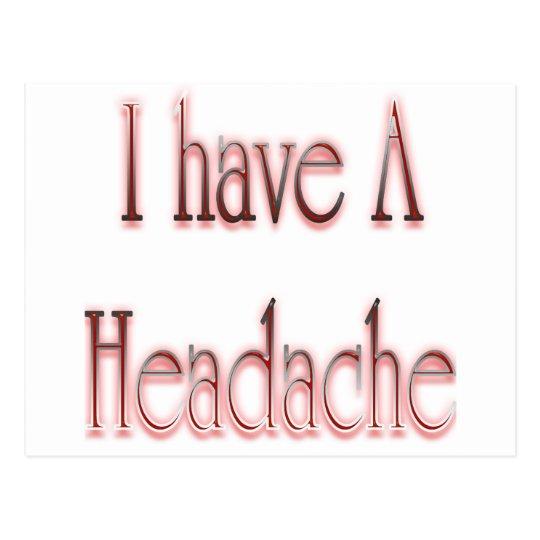 I Have A Headache Red Postcard