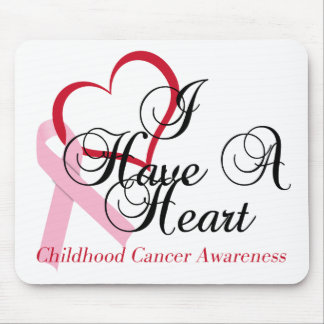 I Have A Heart Childhood Cancer Awareness Mouse Pad