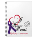 I Have A Heart Epilepsy Awareness Note Book