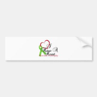I Have A Heart Muscular Dystrophy Awareness Bumper Sticker