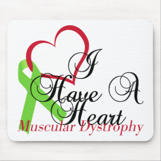 I Have A Heart Muscular Dystrophy Awareness Mouse Pad