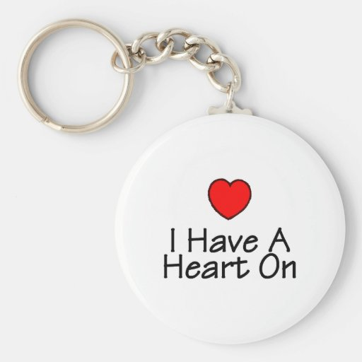 I Have A Heart On Keychain