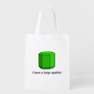 I Have a Large Apatite! (One-Sided) Reusable Grocery Bags