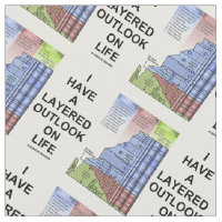 I Have A Layered Outlook On Life Grand Canyon Rock Fabric